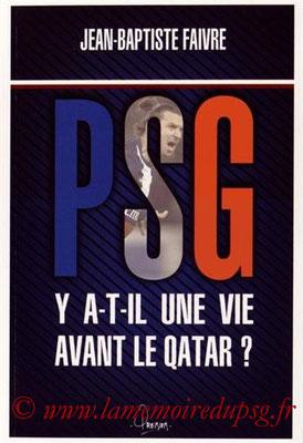 2014-10-31 - PSG, Y a-t-il une vie avant le Qatar (Premium, 223 pages)