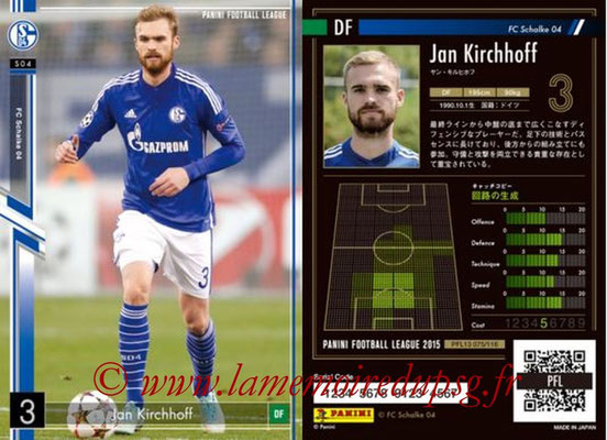 Panini Football League 2015 - PFL13 - N° 075 - Jan KIRCHHOFF (FC Schalke 04)