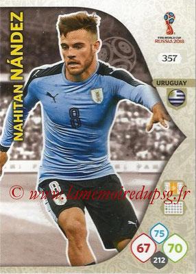 2018 - Panini FIFA World Cup Russia Adrenalyn XL - N° 357 - Nahitan NANDEZ (Uruguay)