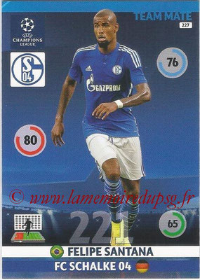 2014-15 - Adrenalyn XL champions League N° 227 - Felipe SANTANA ( FC Schalke 04)