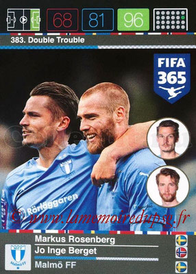 2015-16 - Panini Adrenalyn XL FIFA 365 - N° 383 - Markus ROSENBERG + Jo Inge BERGET (Malmö FF) (Double Trouble) (Nordic Edition)