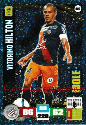 2016-17 - Panini Adrenalyn XL Ligue 1 - N° 403 - Vitorino HILTON (Montpellier) (Idole)