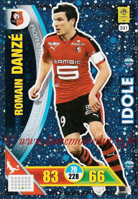 2017-18 - Panini Adrenalyn XL Ligue 1 - N° 391 - Romain DANZE (Rennes) (Idole)