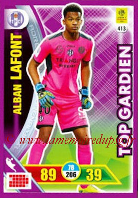 2017-18 - Panini Adrenalyn XL Ligue 1 - N° 413 - Alban LAFONT (Toulouse) (Top Gardien)