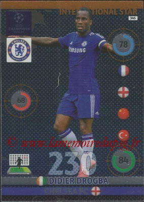 2014-15 - Adrenalyn XL champions League N° 345 - Didier DROGBA (Chelsea FC) (International Star)