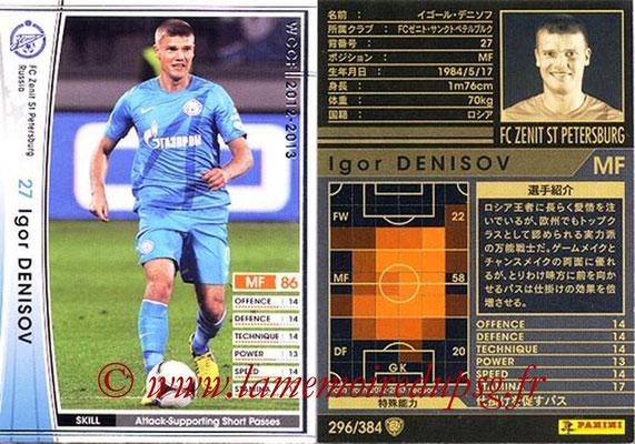 2012-13 - WCCF - N° 296 - Igor DENISOV (FC  Zenit)
