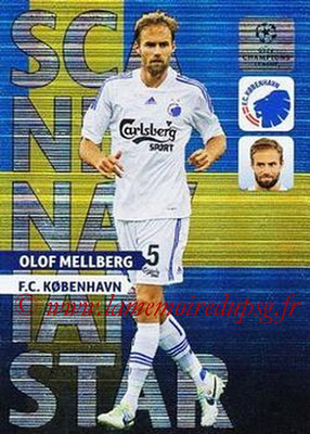 2013-14 - Adrenalyn XL champions League N° NE04 - Olof MELLBERG (FC Copenhague) (Scandinavian Star) (Nordic edition)