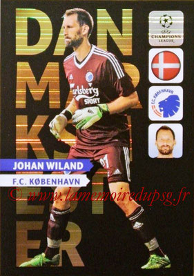 2013-14 - Adrenalyn XL champions League N° NE06 - Johan WILAND (FC Copenhague) (Danmarksmester) (Nordic edition)