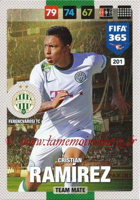 2016-17 - Panini Adrenalyn XL FIFA 365 - N° 201 - Cristian RAMIIREZ (Ferencvarosi TC)