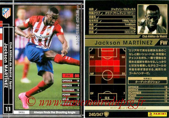 2015-16 - Panini WCCF - N° 240 - Jackson MARTINEZ (Club Atlético de Madrid)