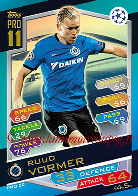 2016-17 - Topps UEFA Champions League Match Attax - N° PRO20 - Ruud VORMER (Club Brugge KV) (Pro 11)