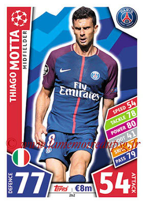 2017-18 - Topps UEFA Champions League Match Attax - N° 262 - Thiago MOTTA (Paris Saint-Germain)