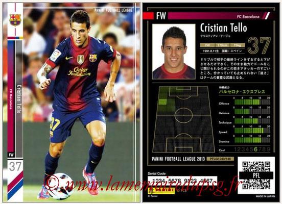Panini Football League 2013 - PFL02 - N° 040 - Cristian Tello ( FC Barcelona )