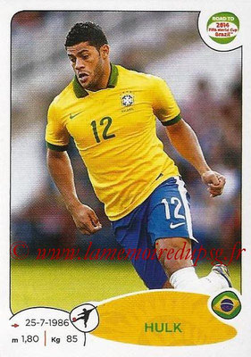 2014 - Panini Road to FIFA World Cup Brazil Stickers - N° 016 - HULK (Brésil)