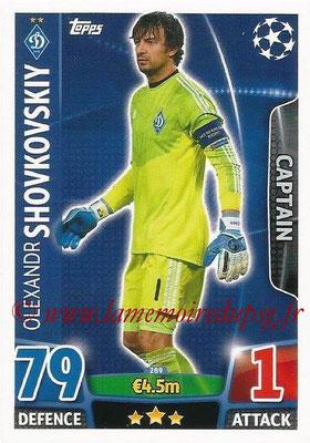 2015-16 - Topps UEFA Champions League Match Attax - N° 289 - Olexandr SHOVKOVSKIY (FC Dynamo) (Captain)