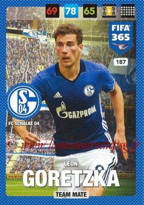 2016-17 - Panini Adrenalyn XL FIFA 365 - N° 187 - Leon GORETZKA (FC Schalke 04)