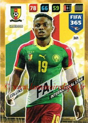2017-18 - Panini FIFA 365 Cards - N° 361 - Collins FAI (Cameroun) (International Star)