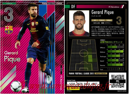 Panini Football League 2013 - PFL01 - N° 179 - Gerard Pique ( FC Barcelona ) (Super DF)