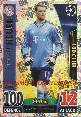2015-16 - Topps UEFA Champions League Match Attax - N° 495 - Manuel NEUER (FC Bayern Munich) (100 Club)
