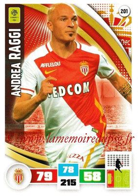 2016-17 - Panini Adrenalyn XL Ligue 1 - N° 201 - Andrea RAGGI (Monaco)