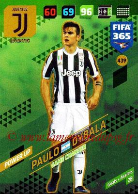 2017-18 - Panini FIFA 365 Cards - N° 439 - Paulo DYBALA (Juventus) (Game Changer)