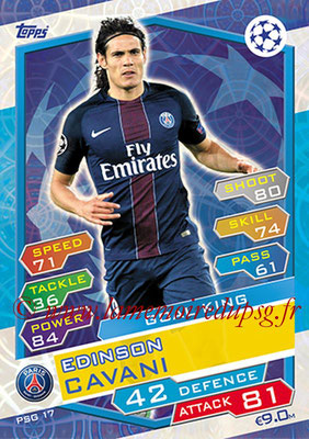 2016-17 - Topps UEFA Champions League Match Attax - N° PSG17 - Edinson CAVANI (Paris Saint-Germain) (Goal King)