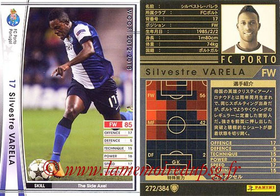 2012-13 - WCCF - N° 272 - Silvestre VARELA (FC Porto)