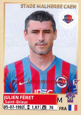 2014-15 - Panini Ligue 1 Stickers - N° 062 - Julien FERET (SM Caen)