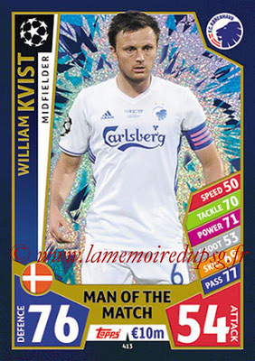 2017-18 - Topps UEFA Champions League Match Attax - N° 413 - William  KVIST (FC Copenhague) (Man Of the Match)