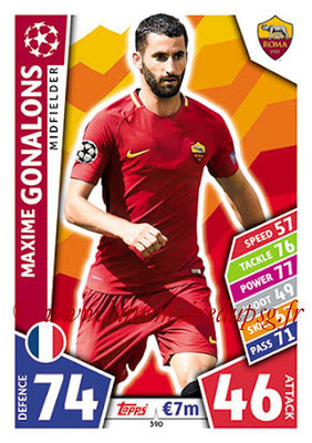 2017-18 - Topps UEFA Champions League Match Attax - N° 390 - Maxime GONALONS (AS Roma)