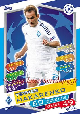 2016-17 - Topps UEFA Champions League Match Attax - N° DYN6 - Yevhen MAKARENKO (FC Dynamo Kiev)