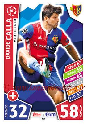 2017-18 - Topps UEFA Champions League Match Attax - N° 318 - Davide CALLA (FC Bâle)