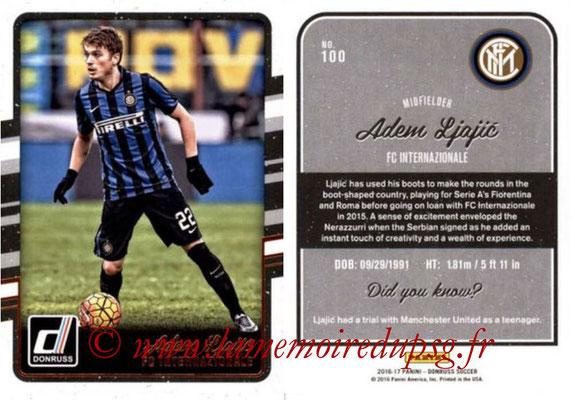 2016 - Panini Donruss Cards - N° 100 - Adem LJAJIC (FC Internazionale)