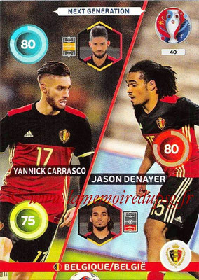 Panini Euro 2016 Cards - N° 040 - Yannick CARRASCO + Jason DENAYER (Belgique) (Next Generation)