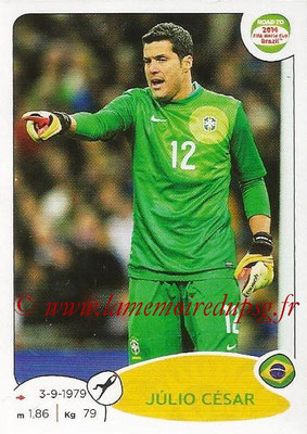 2014 - Panini Road to FIFA World Cup Brazil Stickers - N° 001 - Julio CESAR (Brésil)