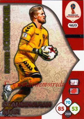 2018 - Panini FIFA World Cup Russia Adrenalyn XL - N° 469 - Kasper SCHMEICHEL (Danemark) (Scandinavian Star) (Nordic Edition)