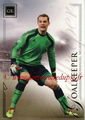 2014 - Futera World Football Unique - N° 006 - Manuel NEUER (Goalkeeper)