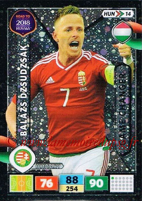 2018 - Panini Road to FIFA World Cup Russia Adrenalyn XL - N° HUN14 - Balazs DZSUDZSAK (Hongrie) (Game Changer)