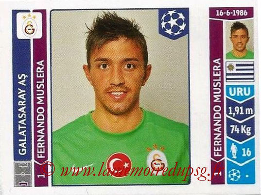 2014-15 - Panini Champions League N° 289 - Fernando MUSLERA (Galatasaray AS)