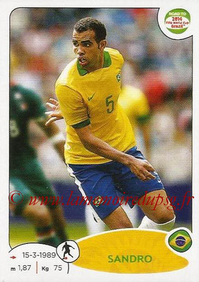 2014 - Panini Road to FIFA World Cup Brazil Stickers - N° 008 - SANDRO (Brésil)