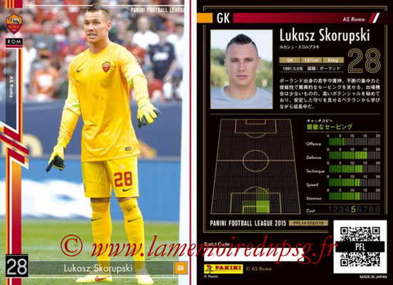 Panini Football League 2015 - PFL14 - N° 018 - Lukasz SKORUPSKI (AS Roma)