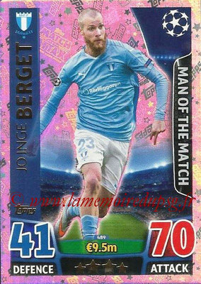 2015-16 - Topps UEFA Champions League Match Attax - N° 489 - Joinge BERGET (Malmö FF) (Man of the Match)