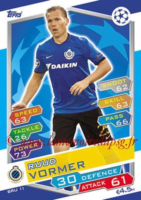 2016-17 - Topps UEFA Champions League Match Attax - N° BRU11 - Ruud VORMER (Club Brugge KV)