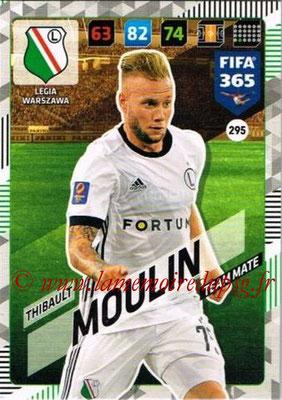 2017-18 - Panini FIFA 365 Cards - N° 295 - Thibault MOULIN (Legia Varsovie)