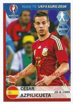 Panini Road to Euro 2016 Stickers - N° 084 - Cesar AZPILICUETA (Espagne)