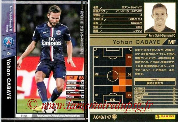 2014-15 - WCCF - N° A040 - Yohan CABAYE (Paris Saint-Germain)
