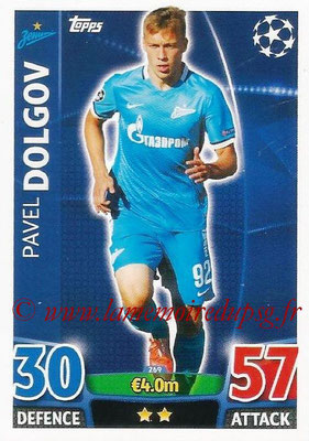 2015-16 - Topps UEFA Champions League Match Attax - N° 269 - Pavel DOLGOV (FC Zenit)