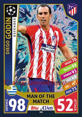 2017-18 - Topps UEFA Champions League Match Attax - N° 399 - Diego GODIN (Club Atletico de Madrid) (Man Of the Match)
