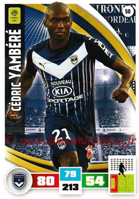 2016-17 - Panini Adrenalyn XL Ligue 1 - N° 050 - Cédric YAMBERE (Bordeaux)