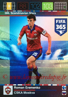 2015-16 - Panini Adrenalyn XL FIFA 365 - N° 386 - Roman EREMENKO (CSKA Moscou) (Scandinavian Stars) (Nordic Edition)